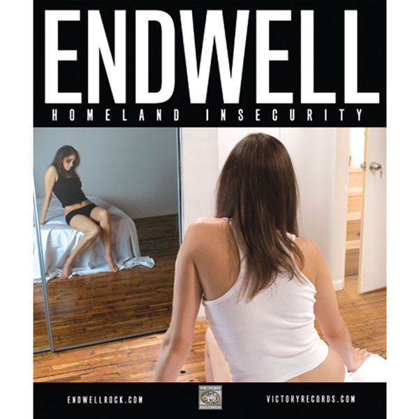 Endwell - Homeland Insecurity