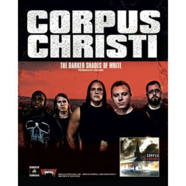 Corpus Christi - The Darker Shades Of White Poster