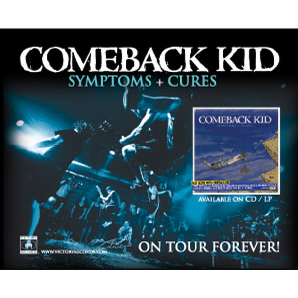 Comeback Kid - Symptoms + Cures Poster