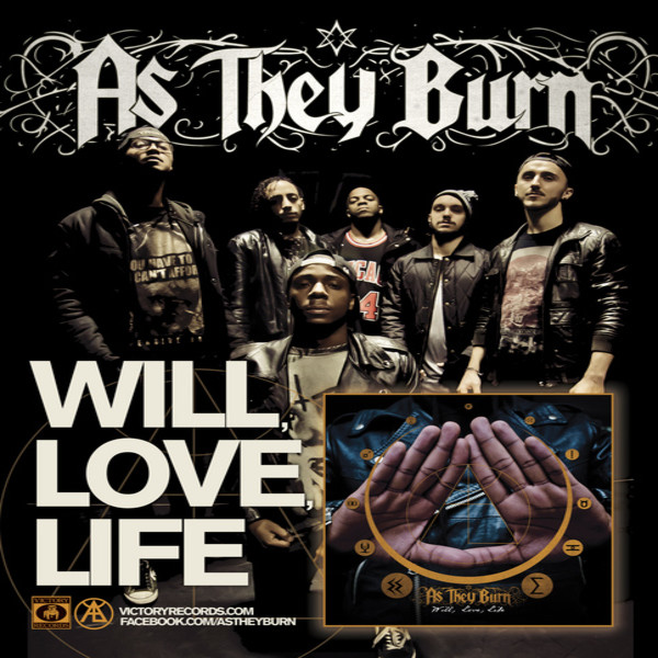 As They Burn - Will, Love, Life