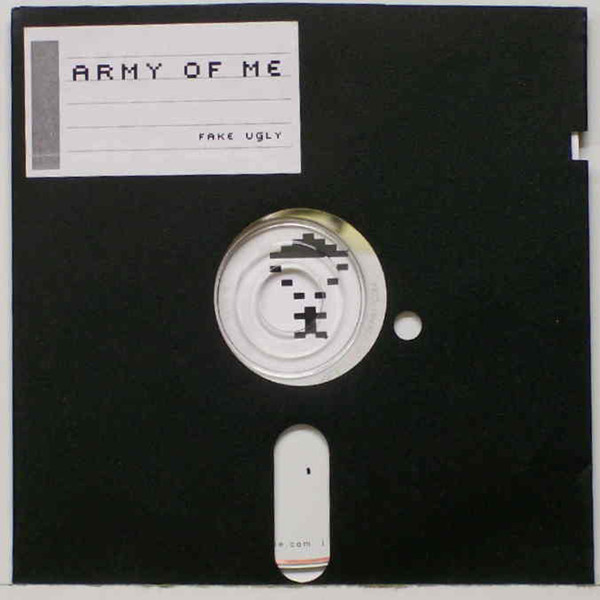 Army of Me - Fake Ugly