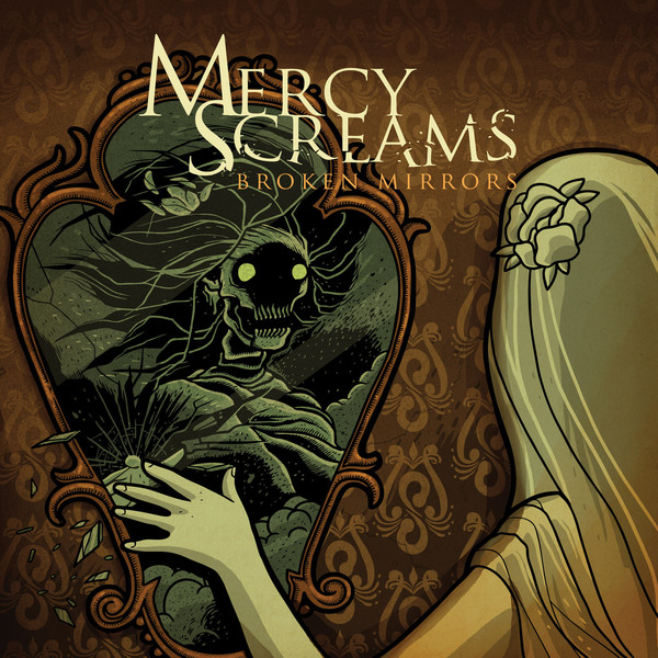 Mercy Screams - Broken Mirrors