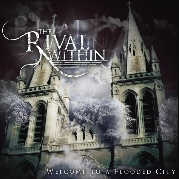 The Rival Within - Welcome To A Flooded City