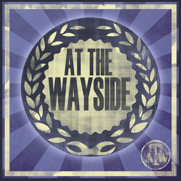 At The Wayside - At The Wayside