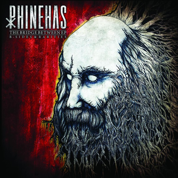 Phinehas - The Bridge Between EP