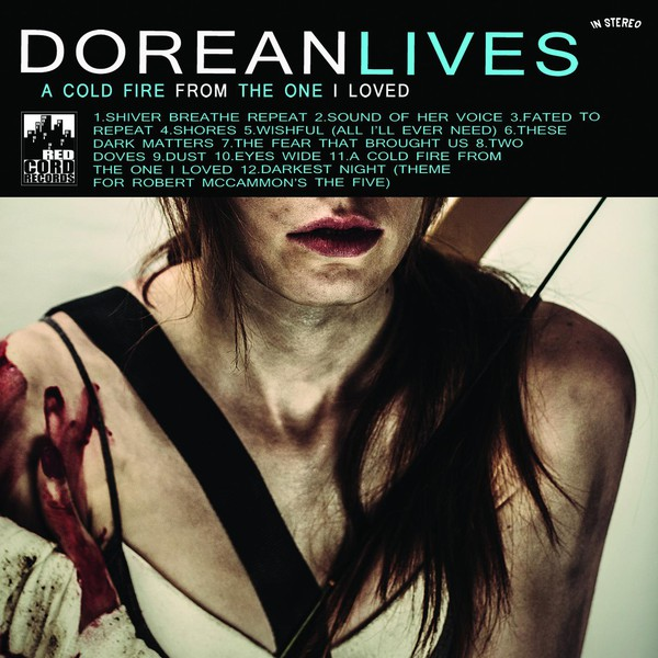 Dorean Lives - A Cold Fire From The One I Loved