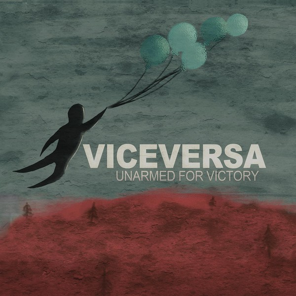 Unarmed For Victory - Viceversa