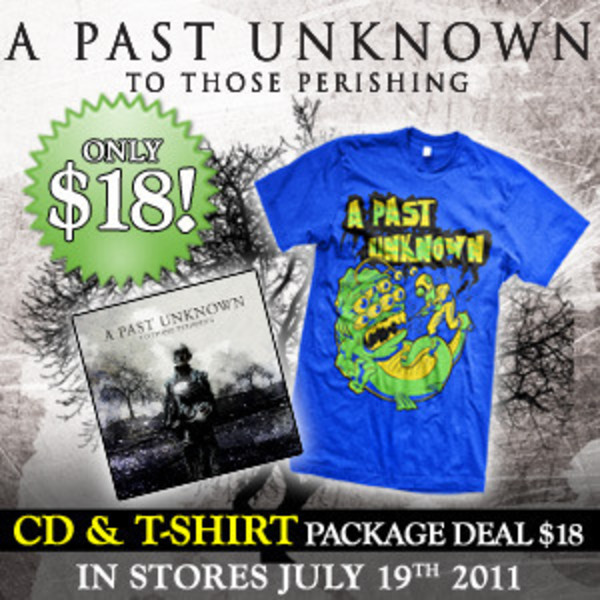 A Past Unknown - To Those Pershing CD And Tshirt