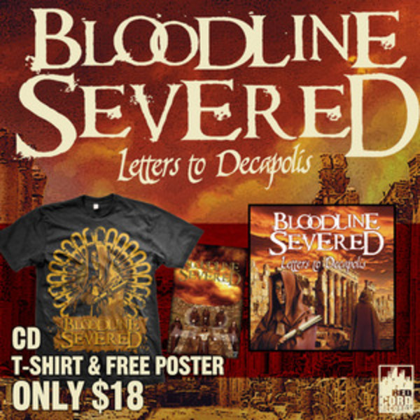 Bloodline Severed - Letters To Decapolis CD Poster And TShirt