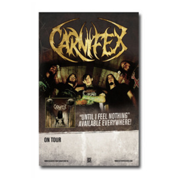 Carnifex - Until I Feel Nothing Tour Poster