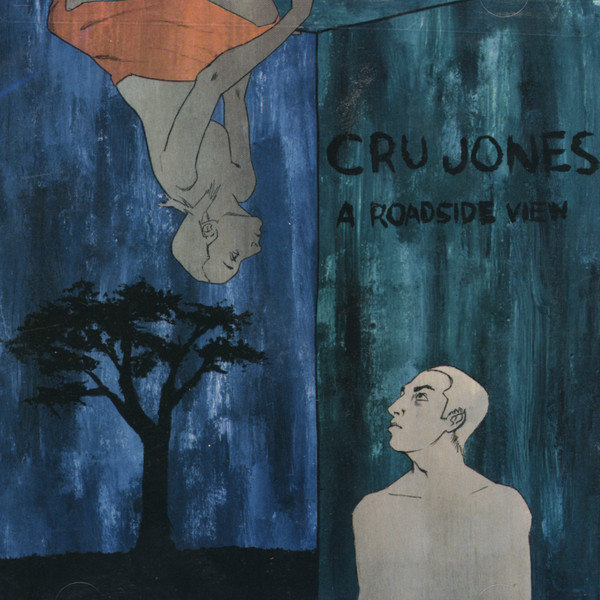 Cru Jones - A Roadside View