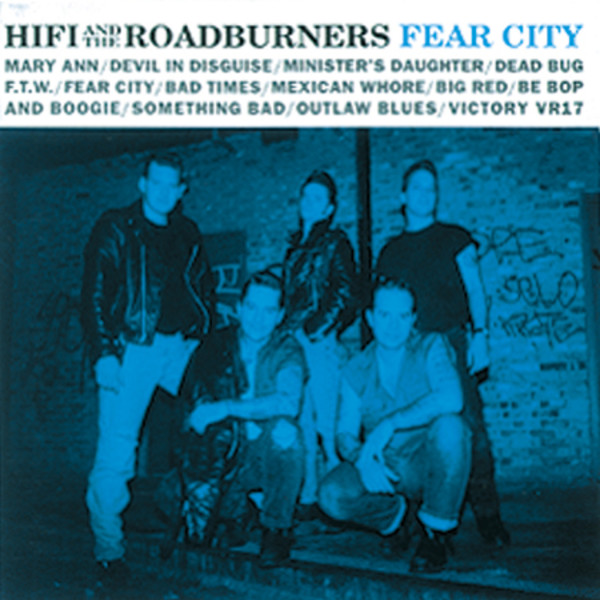 Hi Fi And The Roadburners - Fear City