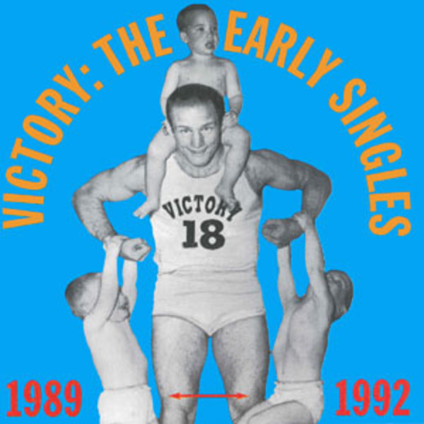 Victory Records - Victory - The Early Singles