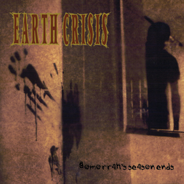 Earth Crisis - Gomorrah's Season Ends