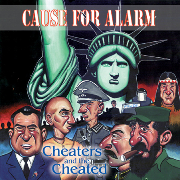 Cause For Alarm - Cheaters and The Cheated