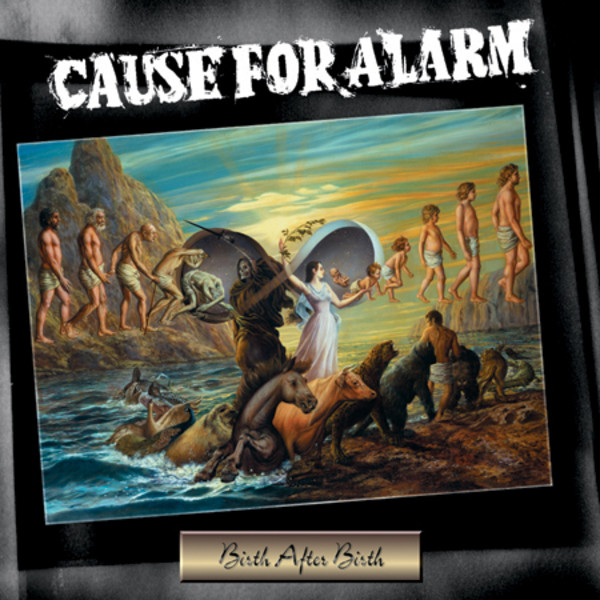 Cause For Alarm - Birth After Birth