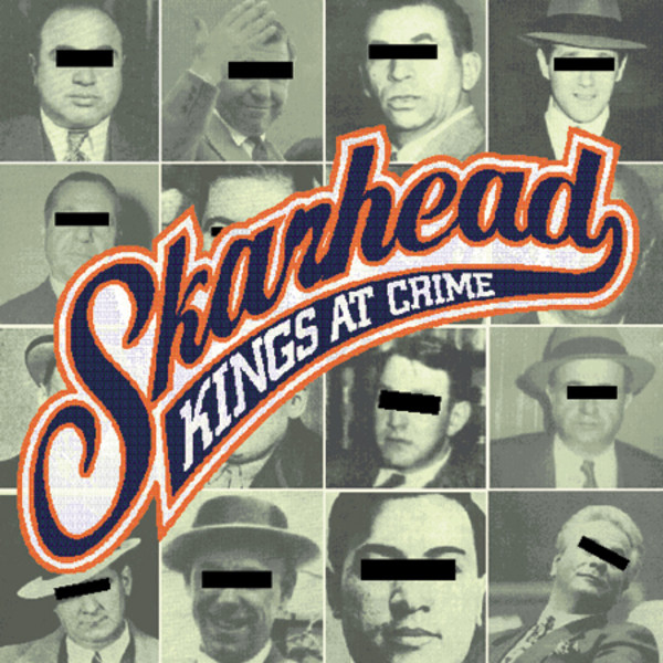 Skarhead - Kings At Crime