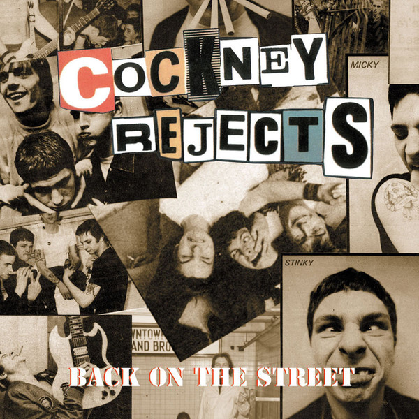 Cockney Rejects - Back On the Streets