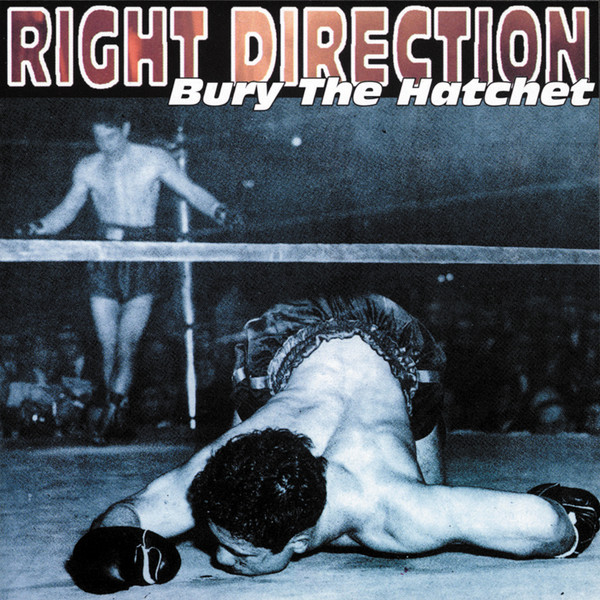 Right Direction - Bury The Hatchet
