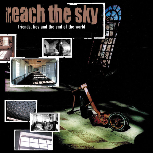 Reach the Sky - Friends, Lies, And The End of the World