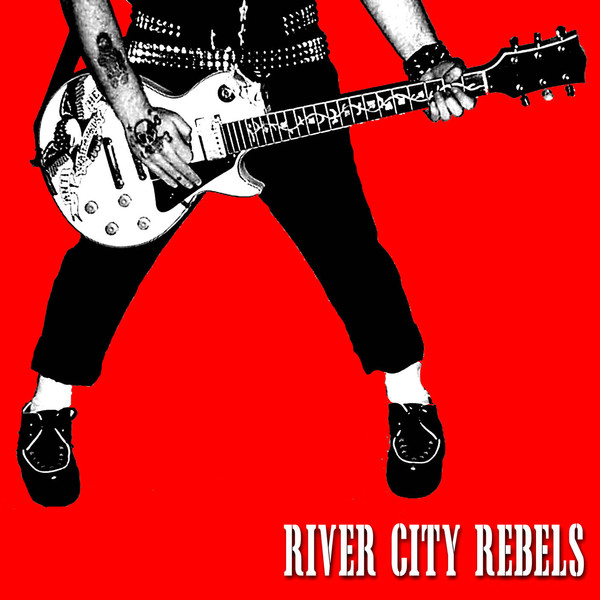 River City Rebels - Playing to Live, Living to Play