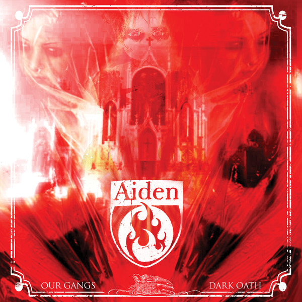 Aiden - Our Gangs Dark Oath