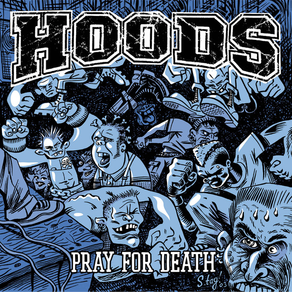 Hoods - Pray For Death