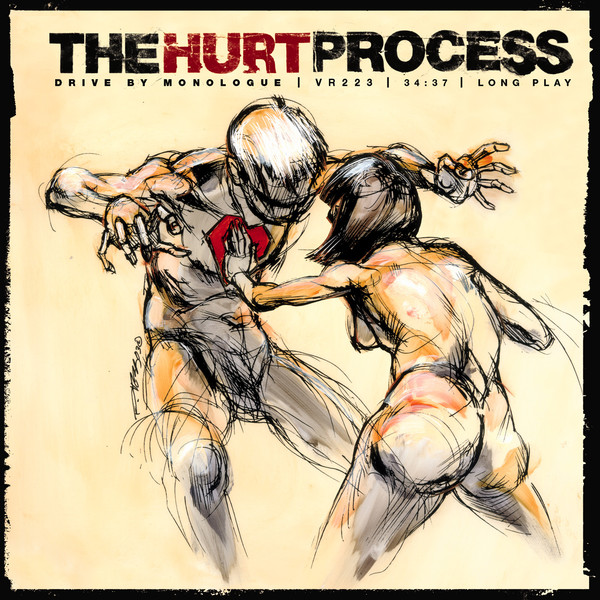 The Hurt Process - Drive By Monologue