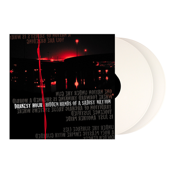 Darkest Hour - Hidden Hands Of A Sadist Nation - Re-Issue