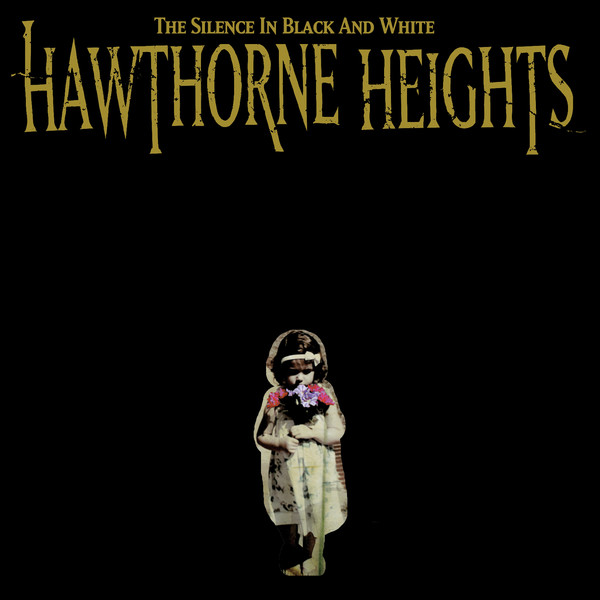Hawthorne Heights - The Silence In Black And White - RE-ISSUE w/DVD