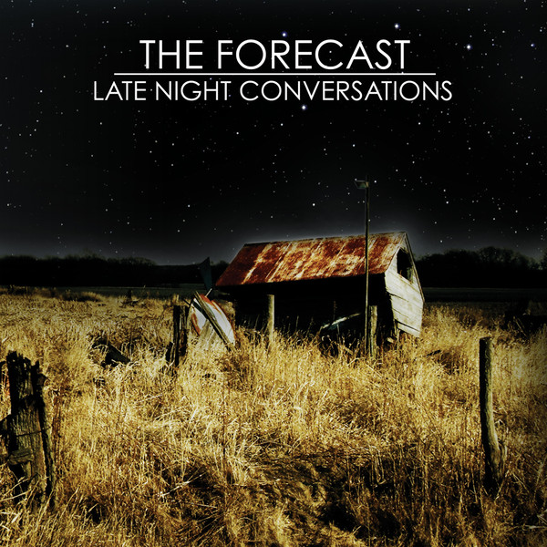 The Forecast - Late Night Conversations