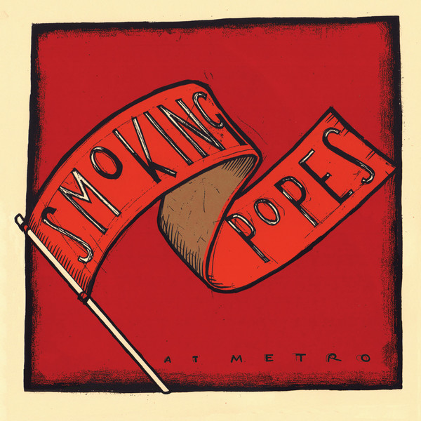 Smoking Popes - Smoking Popes At Metro