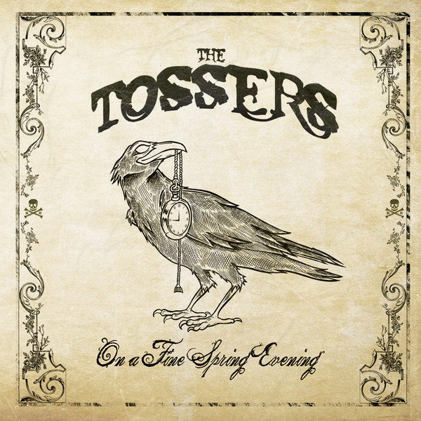 The Tossers - On A Fine Spring Evening