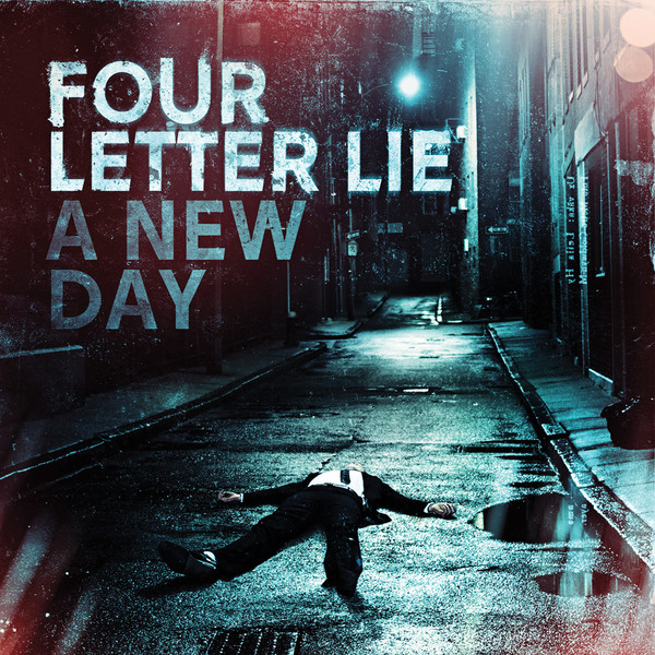 Four Letter Lie - A New Day