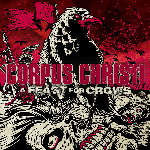 Corpus Christi - A Feast For Crows