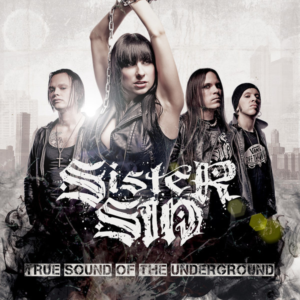 Sister Sin - True Sound Of The Underground