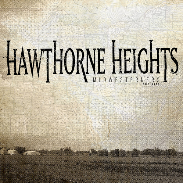 Hawthorne Heights - Midwesterners: The Hits