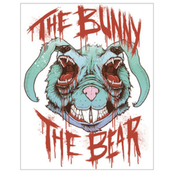 The Bunny The Bear - If You Dont Have Anything Nice To Say