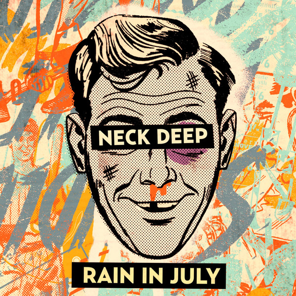 Neck Deep - Rain In July