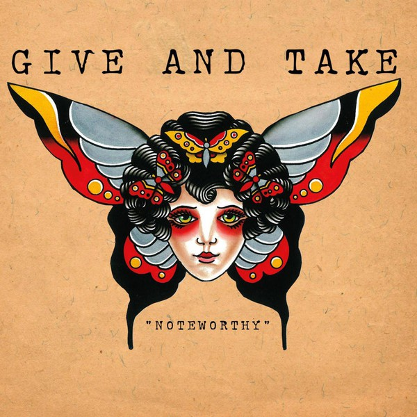 Give and Take - Noteworthy
